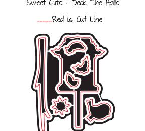 Sweet Cuts – Deck The Halls