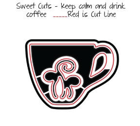 Sweet Cuts | Keep calm and drink coffee