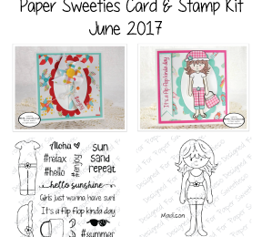 Paper Sweeties Card and Stamp Kit | June/July 2017